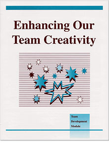 Module #10 - Enhancing Our Team Creativity (10-pack)