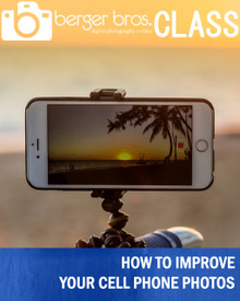 04/14/20 -  How To Improve Your Cell Phone Photos
