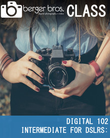 08/05/20 - DSLR 102: the Next Step -  Intermediate