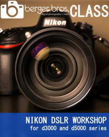 01/26/19 - NIKON DSLR WORKSHOP for d3000 and d5000 series