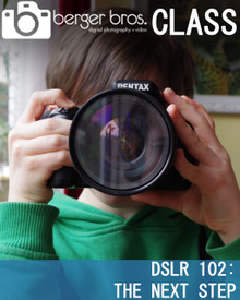 02/15/20 -  DSLR 102: the Next Step -  Intermediate