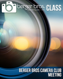 11/20/18 - BERGER BROS. CAMERA CLUB