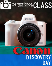 09/21/19 - Canon Discovery Day 101 (Beginner)