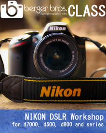01/26/19 - NIKON DSLR WORKSHOP for d7000, d500, and  d800 series
