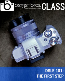 02/15/20 - DSLR 101: THE FIRST STEP (Beginner)