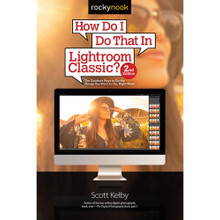 Scott Kelby How Do I Do That in Lightroom Classic? (2nd Edition) (Print)