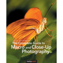 Cyrill Harnischmacher The Complete Guide to Macro and Close-Up Photography (Print)