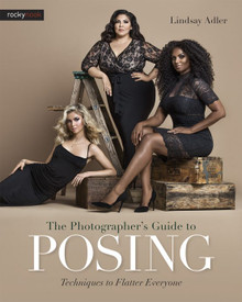 The Photographer's Guide To Posing (Print)