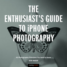 The Enthusiast's Guide To IPhone Photography (Print)