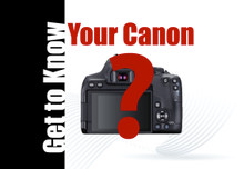 02/25/21 - Get to Know Your Canon