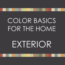 Color Basics for the Home--EXTERIOR  SPRING