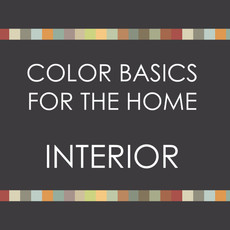 Color Basics for the Home--Interior  SPRING