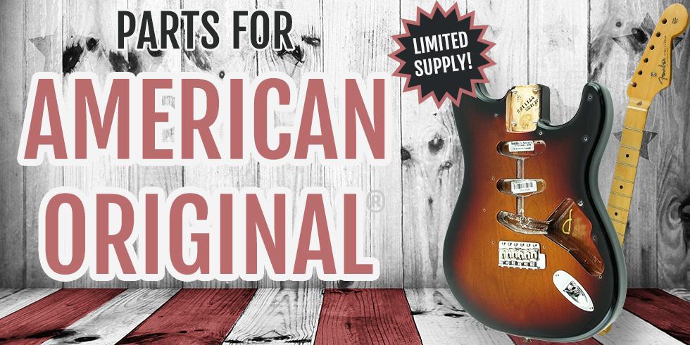 FENDER AMERICAN ORIGINAL GUITAR PARTS