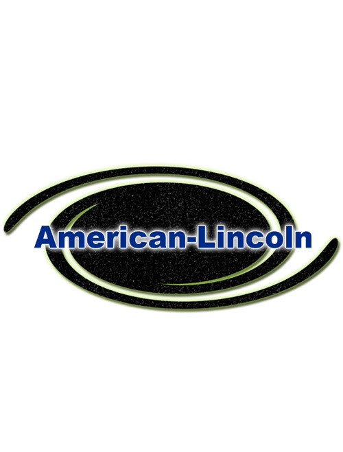 American Lincoln Part #8-08-03162 ***SEARCH NEW PART #8-08-03161