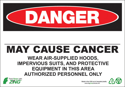 DANGER, Blank, May Cause Cancer, Wear Air-Supplied Hoods, Impervious Suits, And Protective Equipment In This Area, Authorized Personnel Only