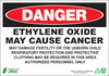 DANGER, Ethylene Oxide May Cause Cancer, May Damage Fertility Or The Unborn Child, Respiratory Protection And Protective Clothing May Be Required In This Area, Authorized Personnel Only