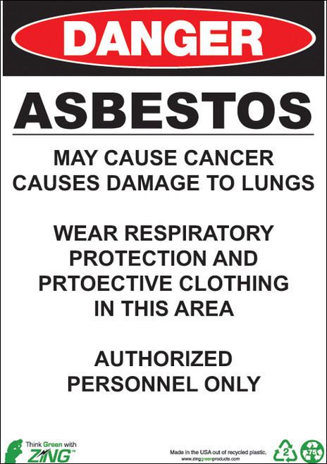 DANGER, Asbestos May Cause Cancer, Causes Damage To Lungs, Wear Respiratory Protection And Protective Clothing In This Area, Authorized Personnel Only