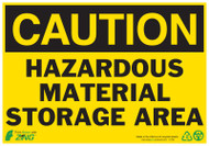 CAUTION Hazardous Material Storage Area