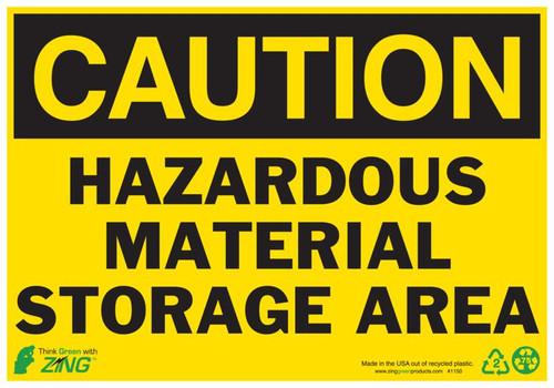 CAUTION Hazardous Material Storage Area