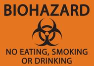BIOHAZARD NO EATING, SMOKING OR DRINKING