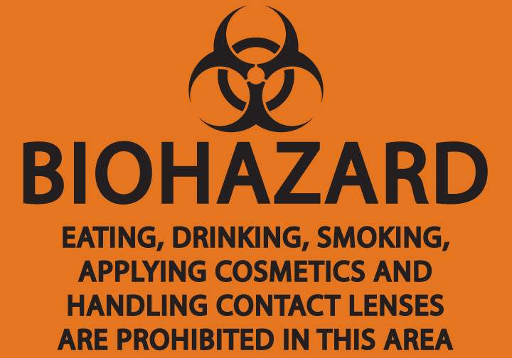 Biohazard: Eating, Smoking, Drinking Prohibited Sign