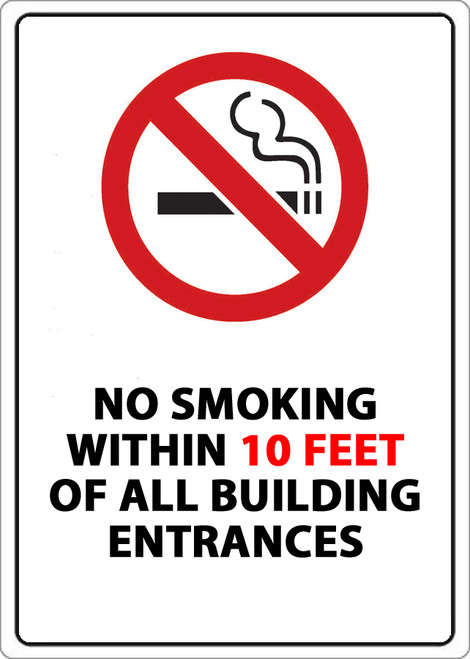 No Smoking Within 10 Feet of all Building Entrances