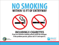 No Smoking Within 15 Ft of Entryway, Including E-Cigarettes, If you see someone smoking, please notify the manager. If the problem persists, please call 311 and report it.