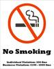 No Smoking, Individual Violation: $50 fine, Business Violation: $100 - $500 fine