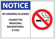 Notice, No Smoking Allowed, Cigarettes, Medicinal, Recreational, E-Cigs