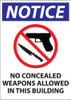 Notice, No Concealed Weapons Allowed In This Building