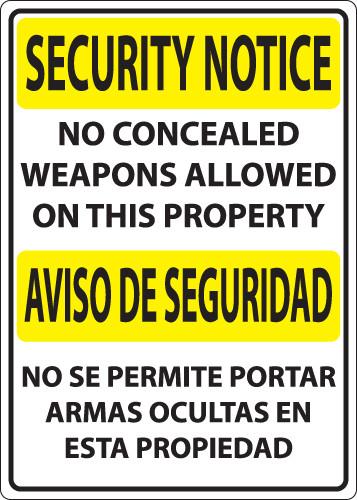 Security Notice, No Concealed Weapons Allowed On This Property/Aviso De Seguridad, No Se Permite Portar Armas Ocultas En Esta Propiedad