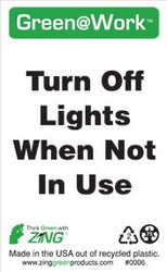 Turn Off Lights When Not In Use
