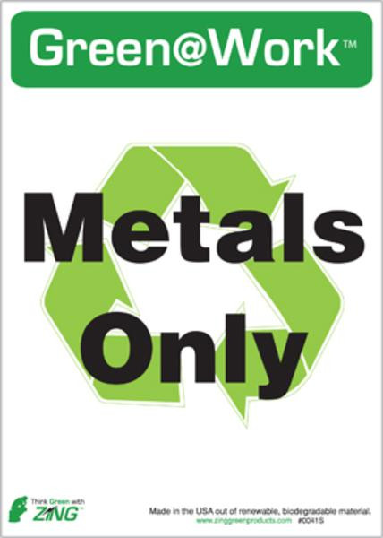 Recycle Metals Only