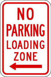 No Parking, Loading Zone, Aluminum, Left Arrow