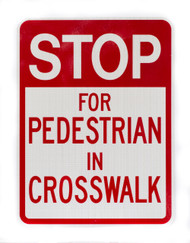 Stop for pedestrians traffic sign