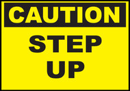 Caution Step Up, Safety Sign