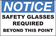 Zing Safety Sign, Notice, Safety Glasses Required Beyond This Point, Available in Different Sizes and Materials