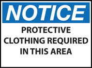 Notice Sign, Protective Clothing Required