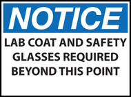 Notice Sign, Lab Coat and Safety Glasses Required