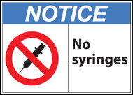 Zing Safety Sign, Notice, No Syringes, Available in Different Sizes and Materials