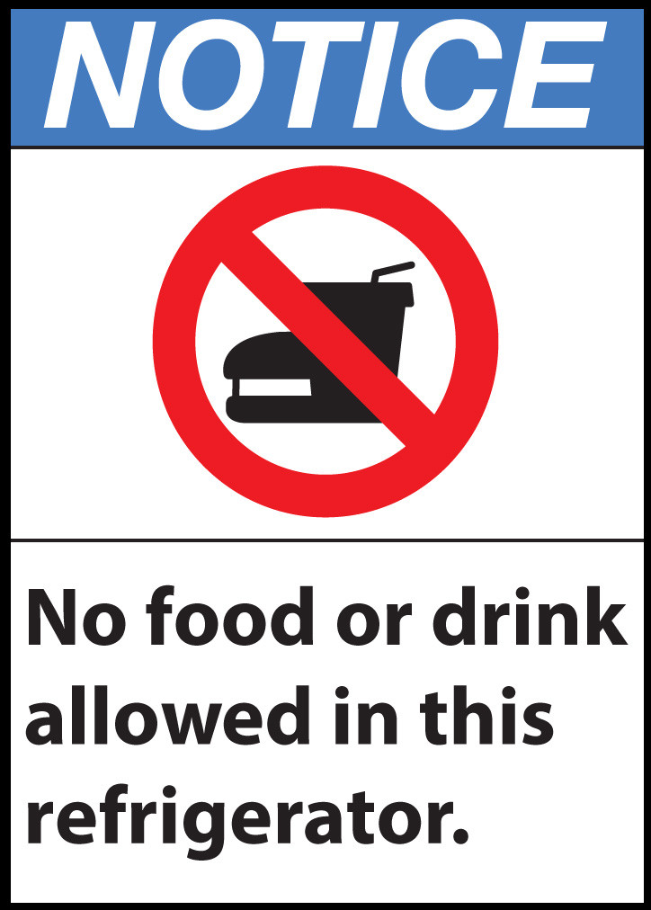 Notice Sign, No Food Or Drink In Refrigerator | Zing