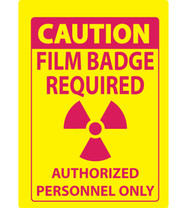 Caution Film Badge Required Sign