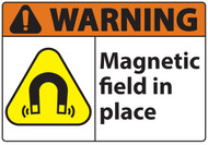 Warning Sign, Magnetic Field In Place
