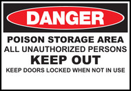 "Zing Agriculture Sign, Danger, Poison Storage Area, 10 H""x 14 W"", Available in Different Materials"