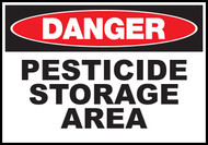 Danger Sign Pesticide Storage Area