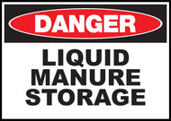 Danger Sign Liquid Manure Storage