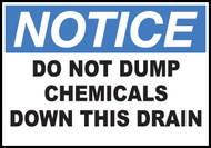 Notice Sign Do Not Dump Chemicals Down Drain