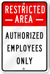 Parking Sign Restricted Area, Authorized Employees Only