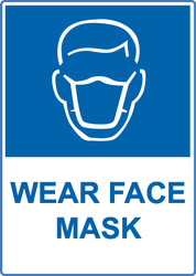 ZING Eco Safety Sign, Wear Face Mask, Available in Different Sizes and Materials