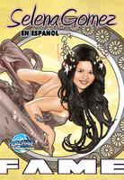 FAME: Selena Gomez - EN ESPAÑOL